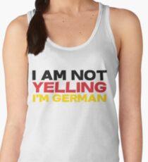 I am not yelling I'm German Women's Tank Top