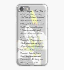 I Said a Prayer For You Today iPhone Case/Skin