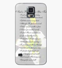 I Said a Prayer For You Today Case/Skin for Samsung Galaxy
