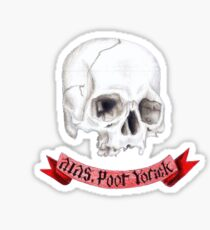 Alas, Poor Yorick Sticker