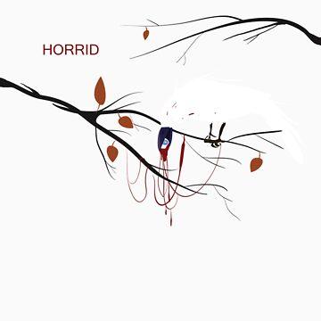 Horrid by rockbotics