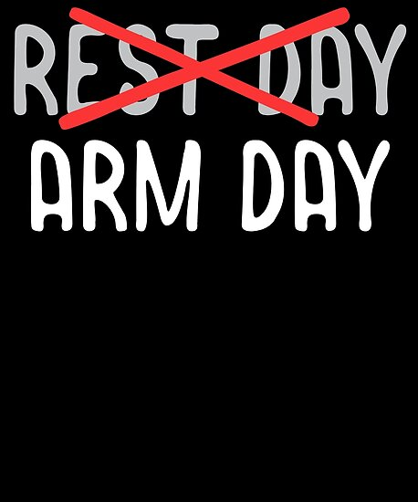 \'Funny Workout Shirt Rest Day Arm Day\' Poster by 14th Floor Apparel