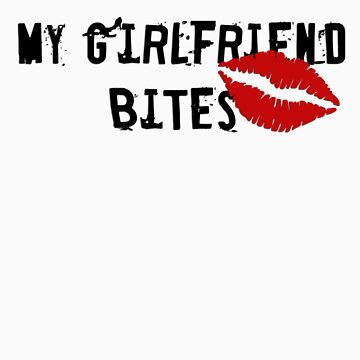 My Girlfriend Bites by mand3rz