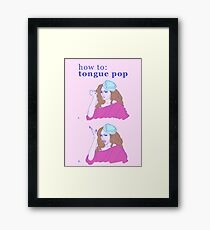 How to Tongue Pop #1 Framed Print