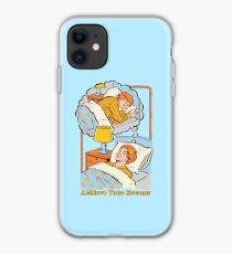Achieve Your Dreams iPhone Case