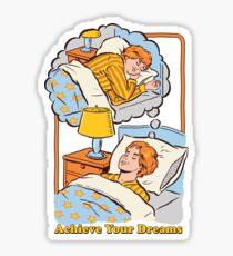 Erreiche deine Träume Sticker