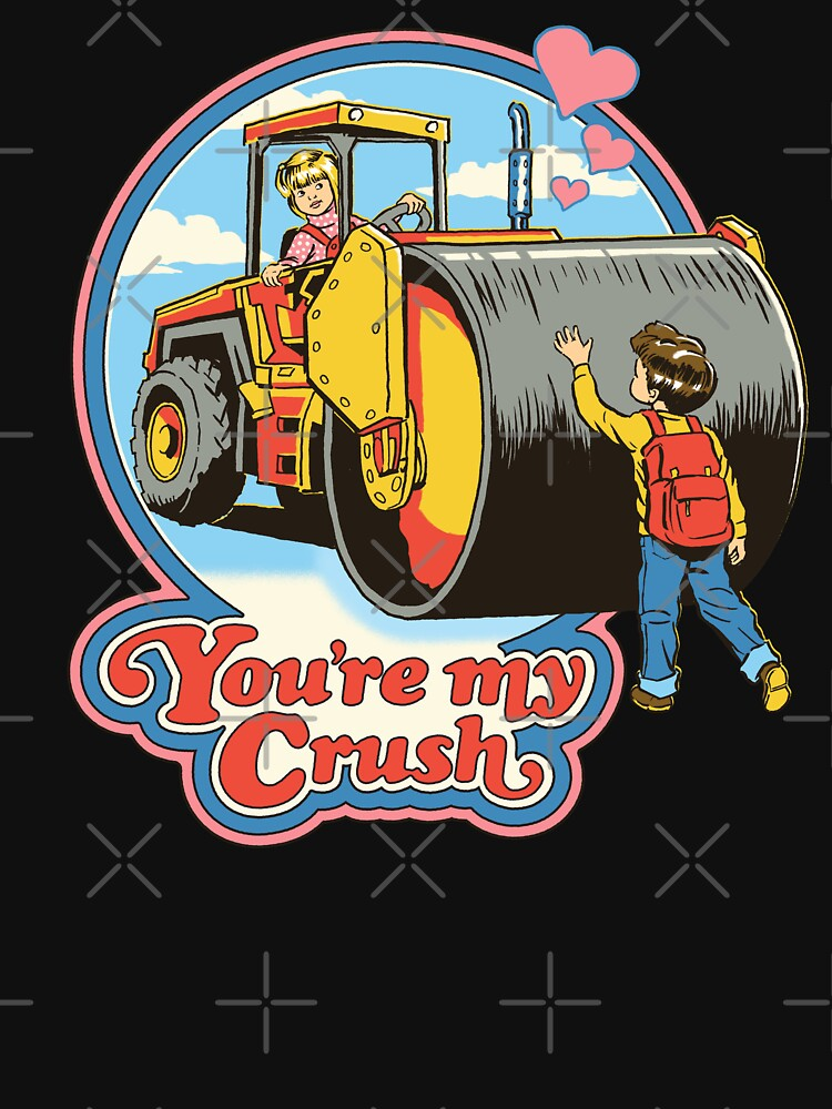 You're My Crush by stevenrhodes
