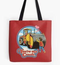 You're My Crush Tote Bag
