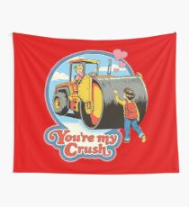 You're My Crush Wall Tapestry