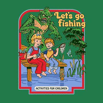 Let's Go Fishing by stevenrhodes
