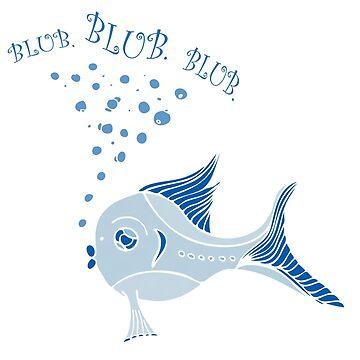 Blub Blub Blub Fish by whimsydesign