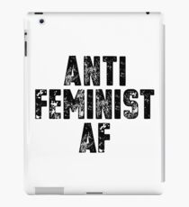 Anti Feminist AF T Shirt iPad Case/Skin