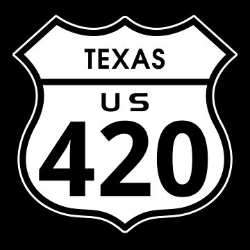 Texas 420 Day US Highway Sign by sumwoman
