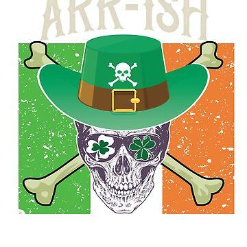 St Patricks Day Pirate Shirt Arr-ish Irish Shirt by JJDzignsShop