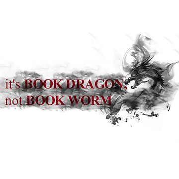 It's BOOK DRAGON, not BOOK WORM by thatbookgal
