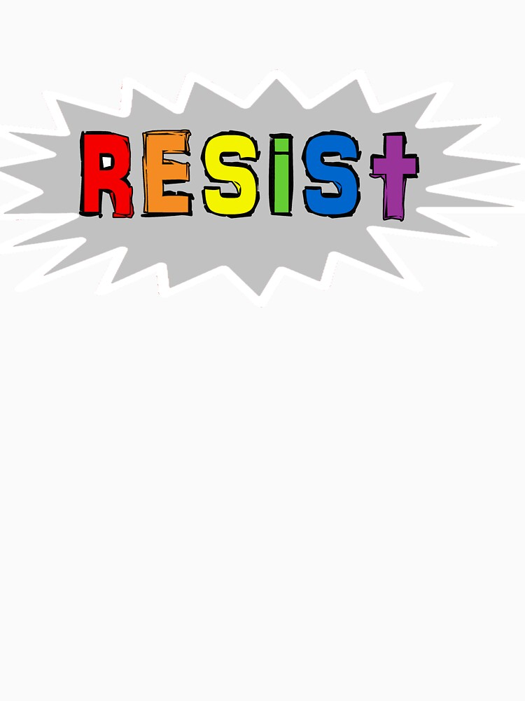 Resist in the colors of LGBTQ by Rightbrainwoman