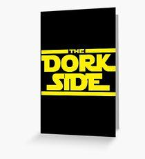 The Dork Side Greeting Card