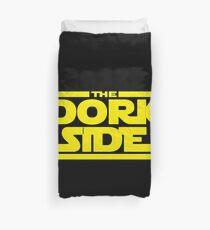 The Dork Side Duvet Cover