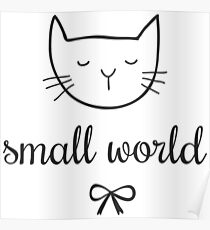 small world cat Poster