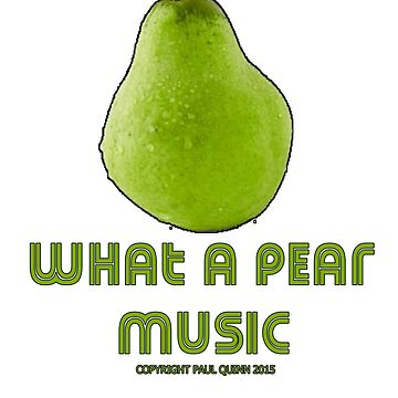 What a pear music T's & mugs by fistofmonkey67