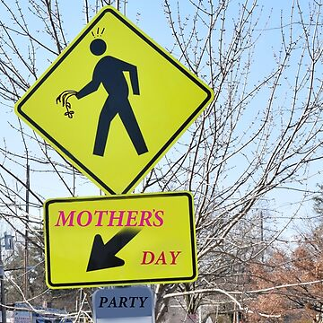 Funny design for Mother's Day with road signs by Lovemydesigns