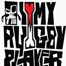 i heart my rugby player by TysonTaumaoe