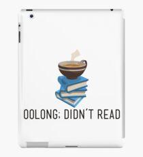 oolong; didn't read iPad Case/Skin