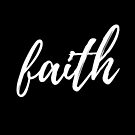FAITH by idreamincolor