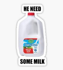 He need some milk vine Sticker