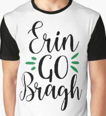 Erin Go Bragh Graphic T-Shirt