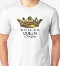 Regarder la reine conquérir (Crowing Glory Ver2) T-shirt unisexe