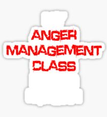 My anger management class pisses me off! Sticker