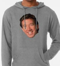 cb4912f50 Tim Allen Sweatshirts & Hoodies | Redbubble