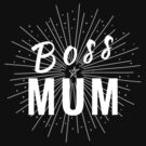 Design Day 61 - Boss Mum - March 2, 2018 by TNTs