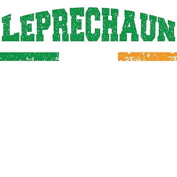 Leprechaun | St Patrick's Day celebration T shirt by sawdust07