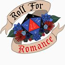Roll For Romance - Polyamorous Pride by Sam Spicer