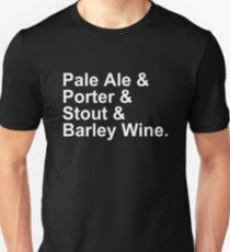 Beer - Ales - Pale Ale, Porter, Stout, Barley WIne Unisex T-Shirt