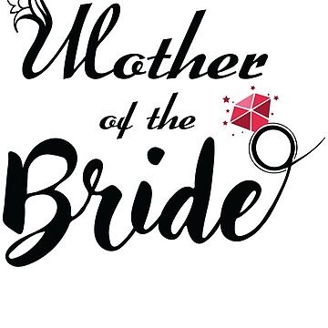 Mother Of The Bride Bridal Party  by amorhka