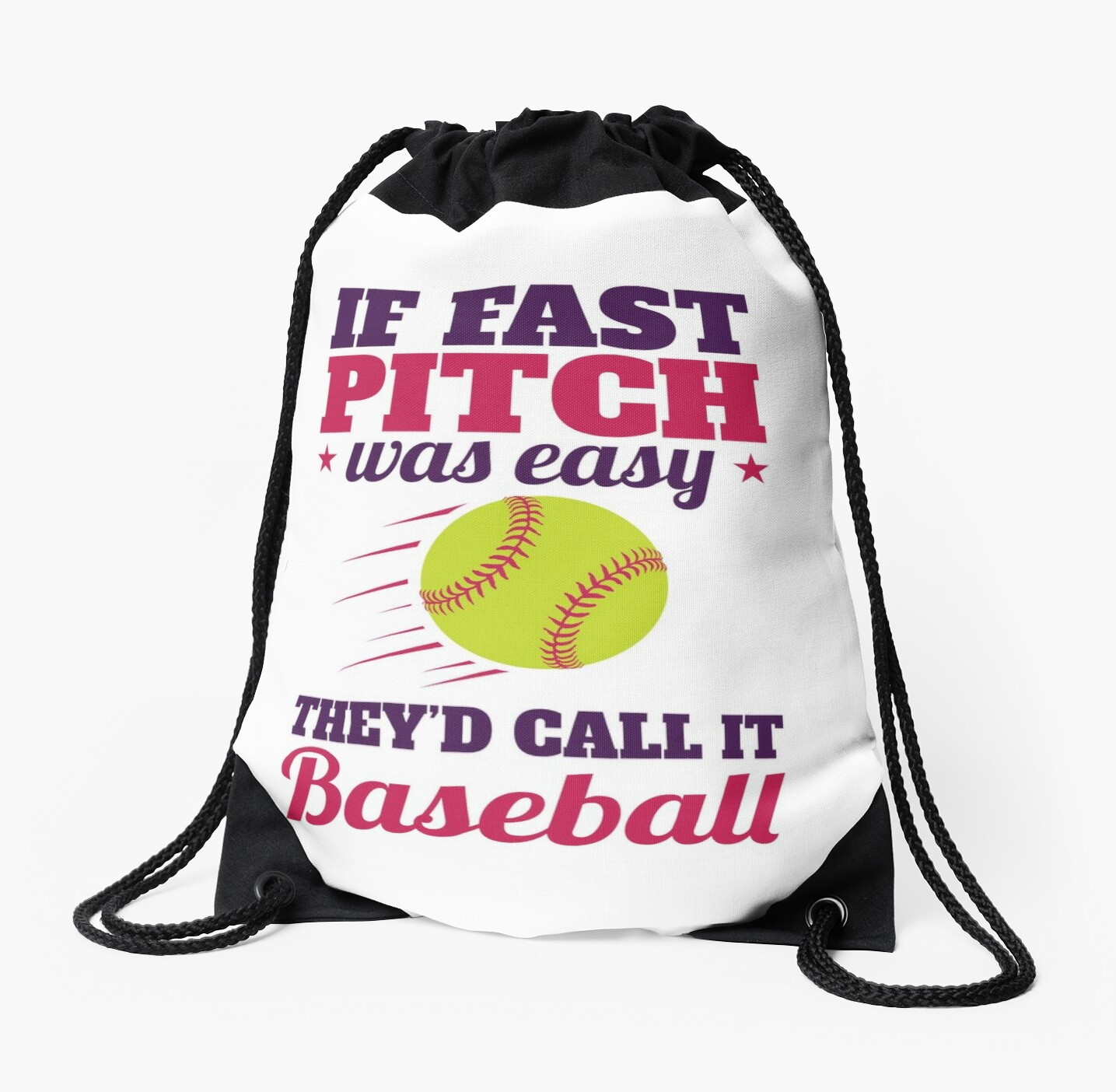 Softball Quote Funny If Fastpitch Was Easy Drawstring Bags By