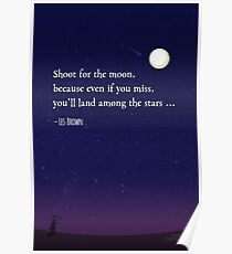 Shoot for the Moon ... Poster