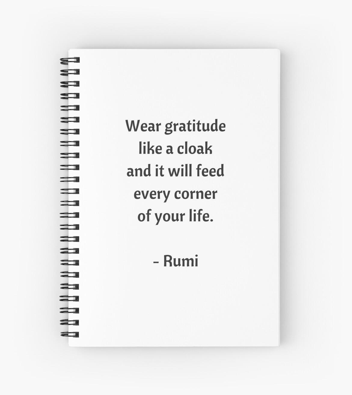 Rumi Inspirational Quotes Wear Gratitude Like A Cloak Spiral