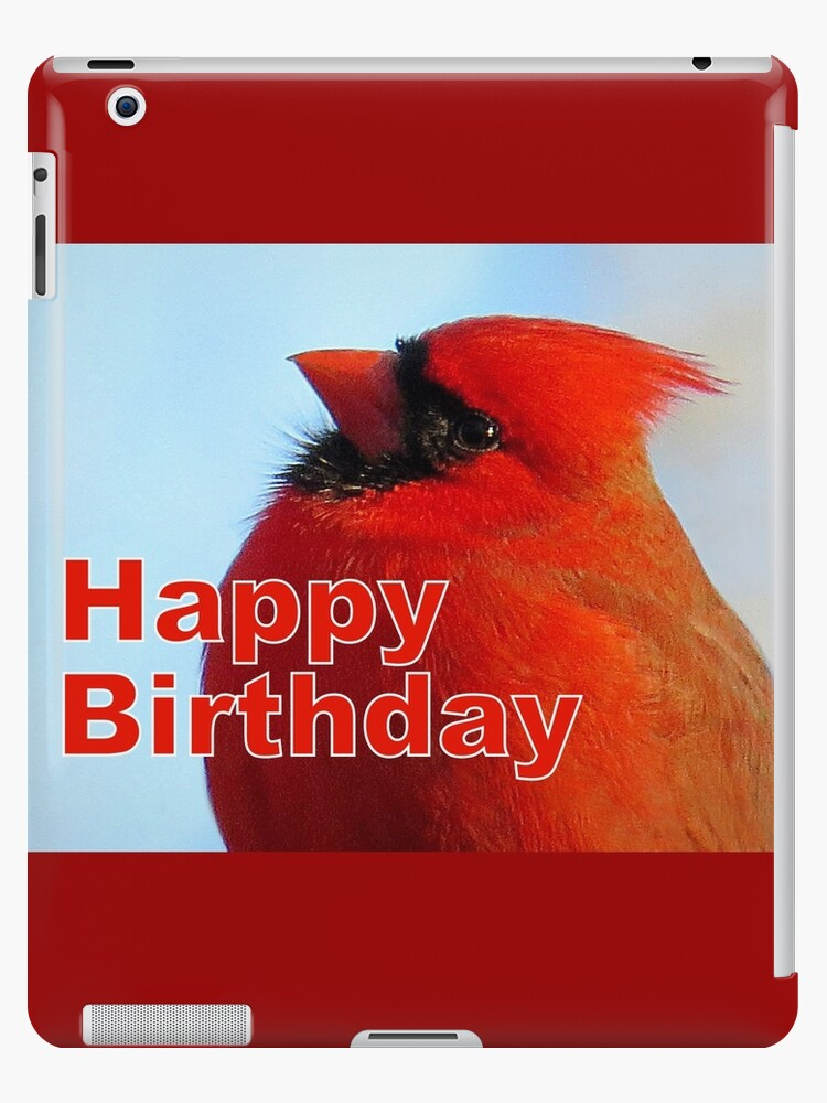 Red cardinal happy birthday card ipad cases skins by jean red cardinal happy birthday card by jean gregory evans bookmarktalkfo Image collections