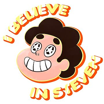 I Believe in Steven by Kiyi