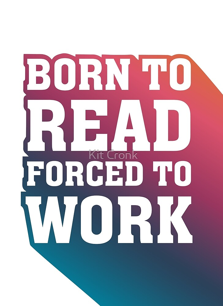 born to read forced to work retro rainbow lettering by kit cronk