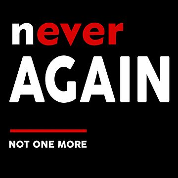 Never Again not one more by BlackBaja