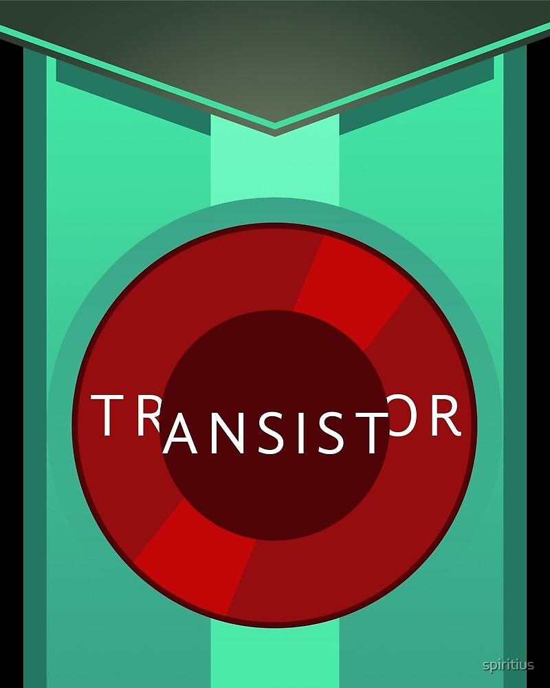 Transistor: poster by spiritius