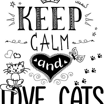 keep calm and love cats by naum100