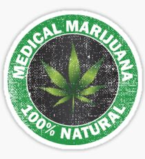 Marijuana 100 % natural medical T-shirt Sticker