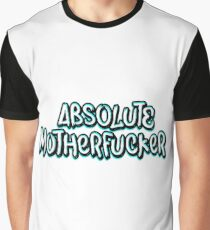 Absolute Motherfucker Graphic T-Shirt