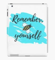 Remember, Bee Yourself iPad Case/Skin